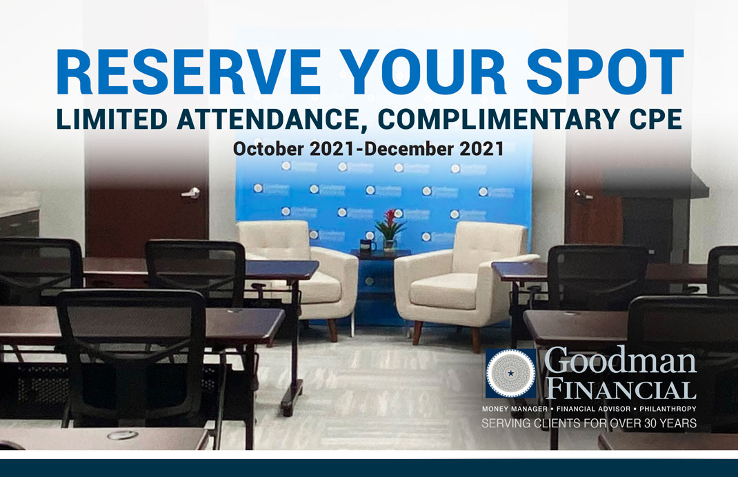 Earn CPE Hours with Goodman Financial - October 2021 - December 2021